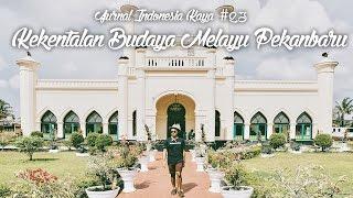 Jurnal Indonesia Kaya 23: Kekentalan Budaya Melayu Pekanbaru
