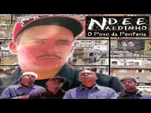 Ndee Naldinho -  Dia a Dia de Ladrão