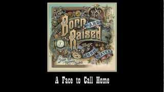 Video John Mayer - A Face to Call Home (#11 Born and Raised) MP3, 3GP, MP4, WEBM, AVI, FLV Oktober 2018
