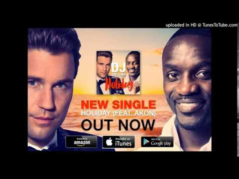 Video DJ Antoine   Holiday Feat  Akon CDQ download in MP3, 3GP, MP4, WEBM, AVI, FLV January 2017