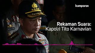 Video Jenderal Pol Tito Karnavian tentang Bom 3 Gereja: Pelaku Satu Keluarga (Rekaman Suara) MP3, 3GP, MP4, WEBM, AVI, FLV Agustus 2018