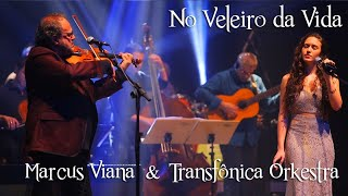 Marcus Viana, Lulia Dib e Transfonica Orkestra