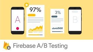 Introducing Firebase A/B Testing