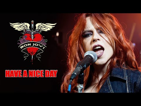 """Bon Jovi  """"Have A Nice Day"""" Cover"""