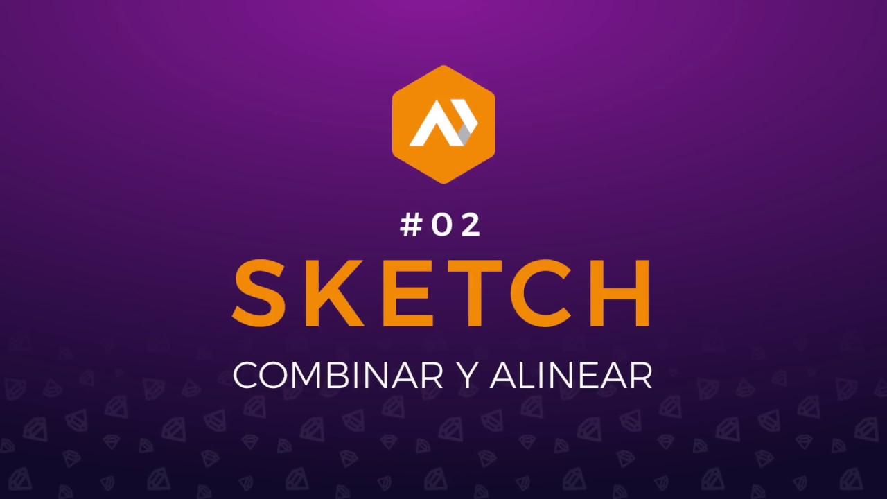 Combinar y alinear como un Pro – Sketch app tutorial español