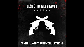 Video The Last Revolution - Vzpomínám