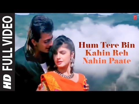 Download Hum Tere Bin Kahin Reh Nahin Paate (Full Song) Film - Sadak HD Mp4 3GP Video and MP3