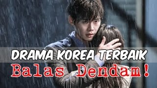 Video 12 Drama Korea Terbaik Bertemakan Balas Dendam MP3, 3GP, MP4, WEBM, AVI, FLV Februari 2018