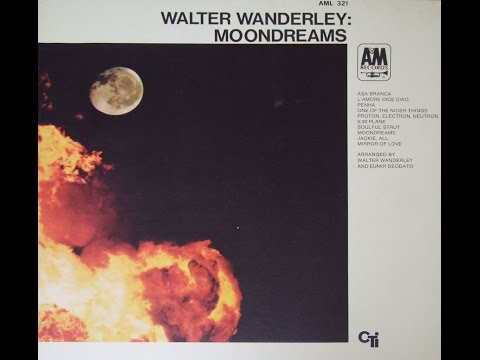 Walter Wanderley – Moondreams (Full Album)