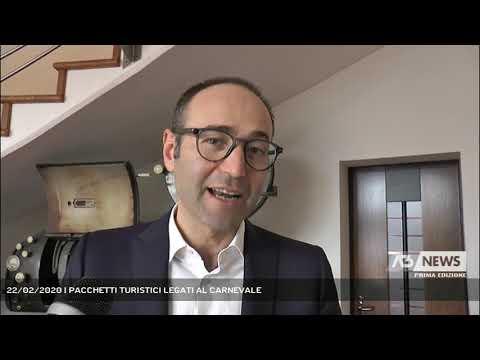 22/02/2020   PACCHETTI TURISTICI LEGATI AL CARNEVALE