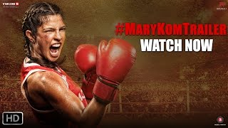 Mary Kom – Official Trailer | Feat. Priyanka Chopra