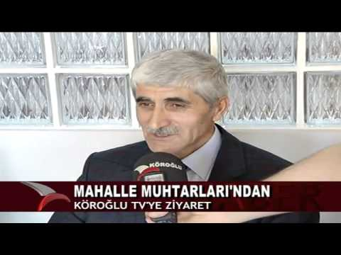 MAHALLE MUHTARLARI'NDAN KÖROĞLU TV'YE ZİYARET