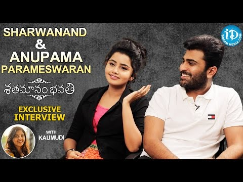 Shatamanam Bhavathi Actors Sharwanand & Anupama Parameswaran Interview