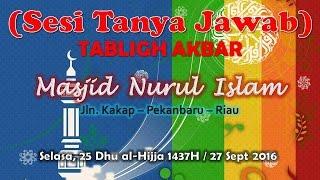 Video Sesi Tanya Jawab Tabligh Akbar Masjid Nurul Islam, Ustadz ABDUL SOMAD, Lc., MA. MP3, 3GP, MP4, WEBM, AVI, FLV Desember 2017