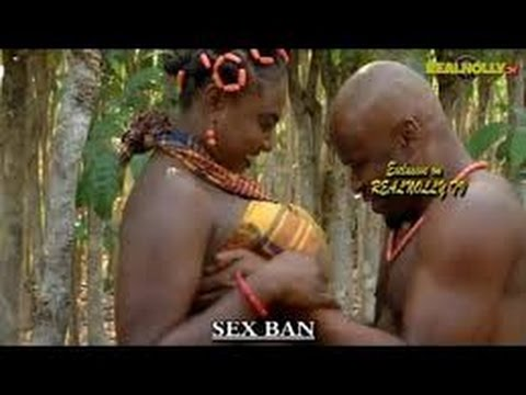 Sex Ban Official Trailer   2016 Latest Nigerian Nollywood Movies