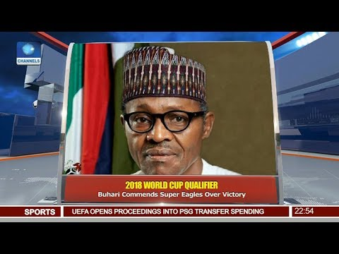 Buhari Commends Super Eagles For Victory Over Cameroon  Pt 4 | News@10 |
