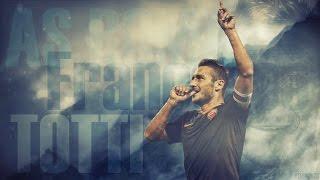 Francesco Totti - Legend - Amazing Goals, Skills, Passes, Assi...