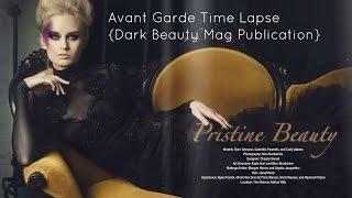 Avant Garde Timelapse [Dark Beauty Magazine Publication]