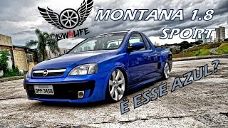 Montana 1.8 Sport Fixa Aro 18'' - Canal LowLife