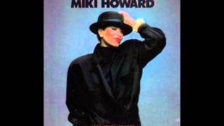 Miki Howard Do You Want My Love