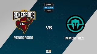 Renegades vs Immortals, game 1