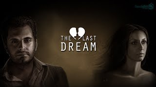 Nonton The last Dream - Explore Theme Film Subtitle Indonesia Streaming Movie Download