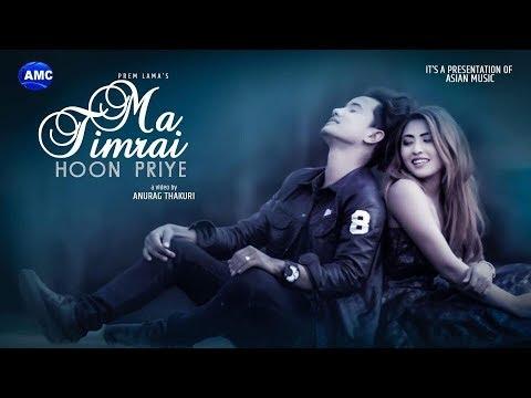 (Ma Timrai Hun by Prem Lama || New Nepali Pop song ...3 min 42 sec)