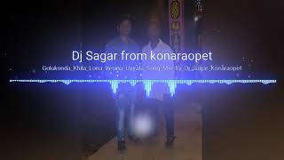 Golukonda _Kilalona_ Vesina _uyyala_ Song_ Mix _By_Dj_Sagar_Konaraopet