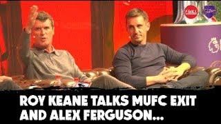 'I don't forgive Alex Ferguson' | Roy Keane details Man United exit with Gary Neville | #CadburyFC