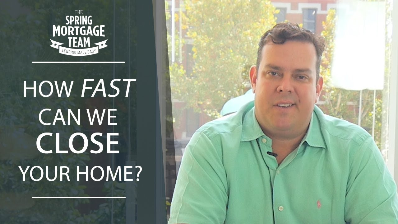 How Quickly Can We Close Your Home?