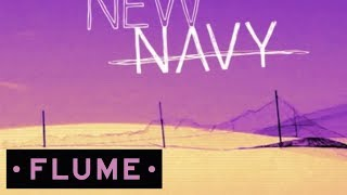 New Navy - Zimbabwe (Flume Remix) Don't forget to subscribe: http://smarturl.it/FlumeAUS Download Flume: Deluxe Edition...