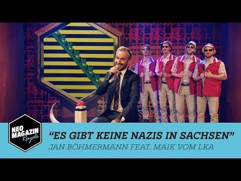 Es Gibt Keine Nazis In Sachsen - Jan Böhmermann & Maik vom LKA