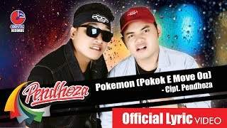 PENDHOZA - POKEMON (POKOK'E MOVE ON) - Official Video