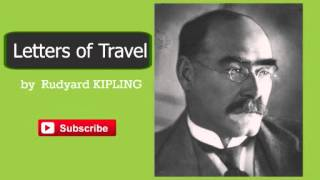 Letters of Travel by Rudyard Kipling - Audiobook