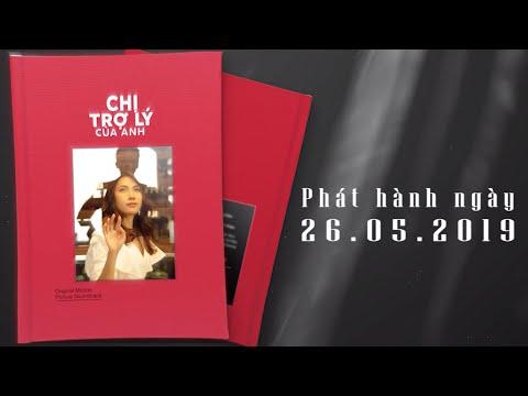 """Trailer Album OST """"Chị Trợ Lý Của Anh"""" (26.05.2019) - Thời lượng: 62 giây."""