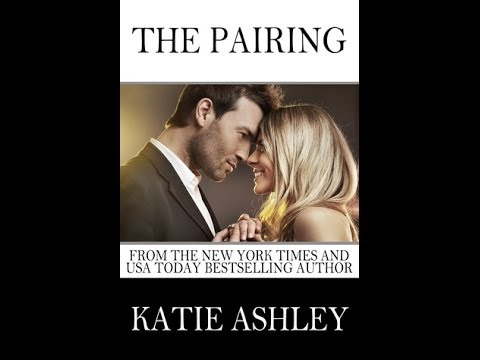 The Pairing by Katie Ashley