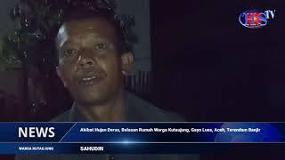 Akibat Hujan Deras, Belasan Rumah Warga Kutaujung, Gayo Lues, Aceh, Terendam Banjir (HARIANSIBER TV)