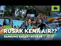 Video TES WATERPROOF Samsung Galaxy Note FE Indonesia