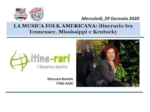 Video LA MUSICA FOLK AMERICANA: itinerario tra Tennessee, Mississippi e Kentucky (29-1-2020)
