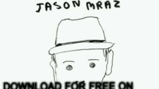 jason mraz - Coyotes - We Sing. We Dance. We Steal Th