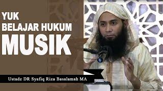 Video Benarkah Musik Itu HARAM ? - Ustadz Syafiq Reza Basalamah MP3, 3GP, MP4, WEBM, AVI, FLV November 2018