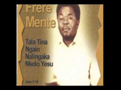 FRERE MENTE  NTIAMA / Album Tala Tina  ( Version Original)