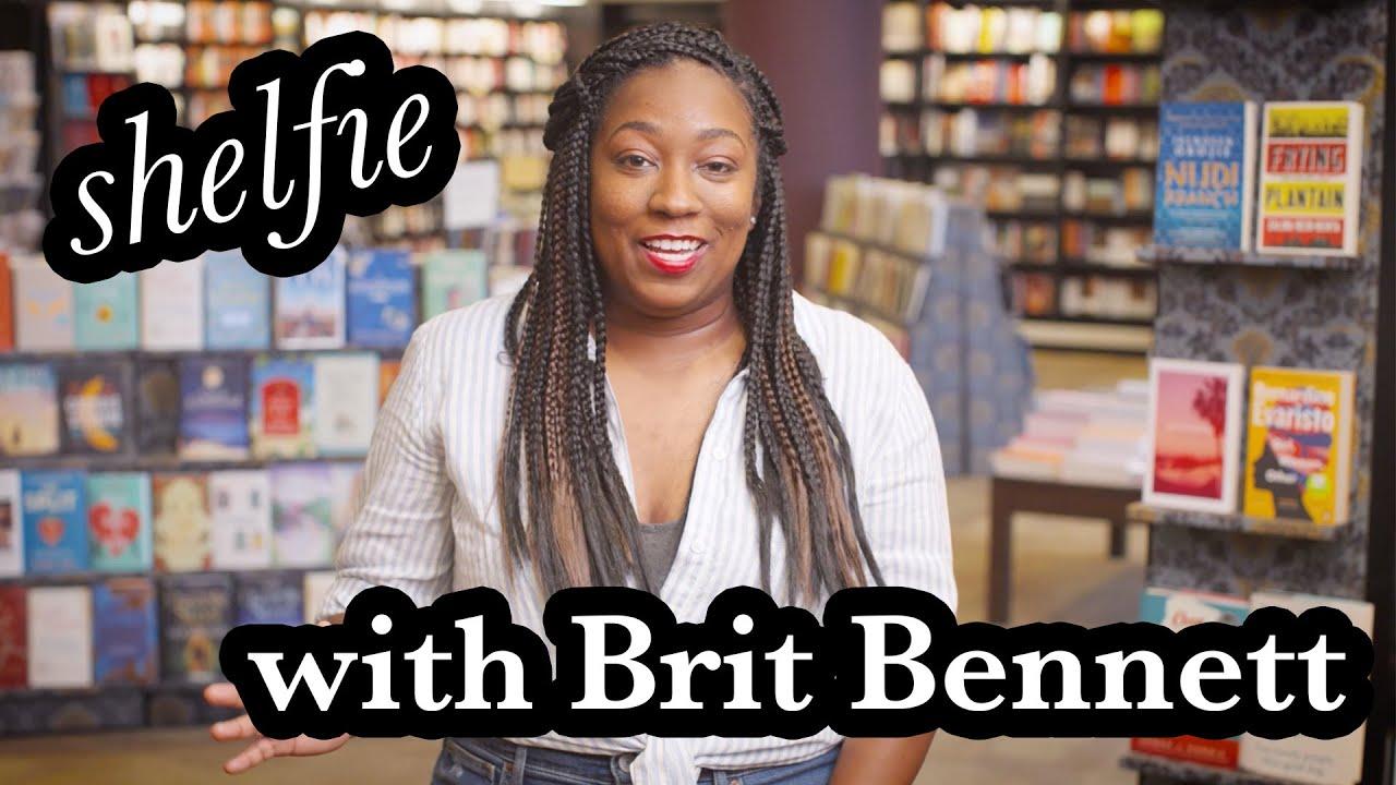 Shelfie with Brit Bennett