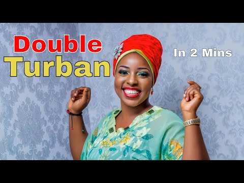 How To Tie Double Turban Gele (Within 2 Mins )