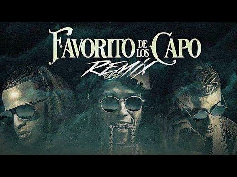 Letra Favorito de los Capos (Remix) Flow Mafia Ft Arcangel, Bad Bunny