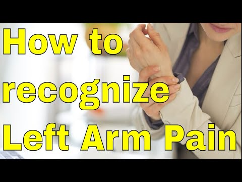 How to recognize If Left Arm Pain Is Heart Related