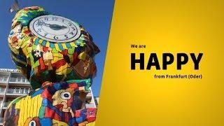 We are Happy from Frankfurt (Oder) - Pharrell Williams