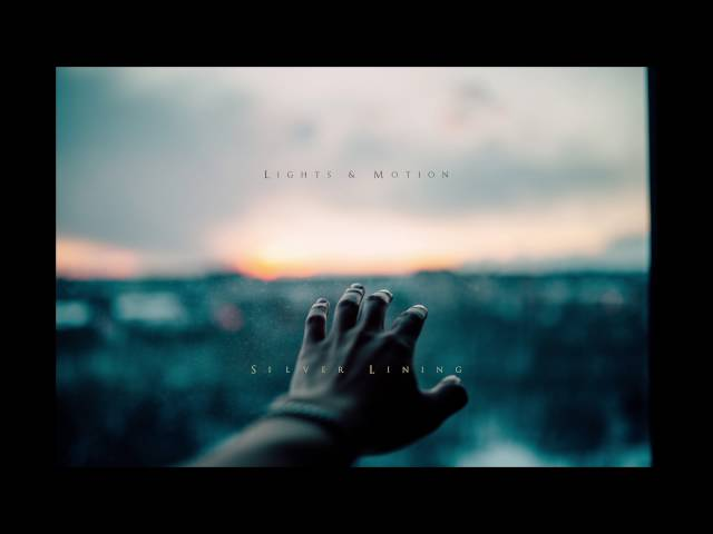Lights & Motion - Silver Lining (Official Audio)