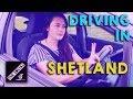 Driving in Shetland   Shetland Life