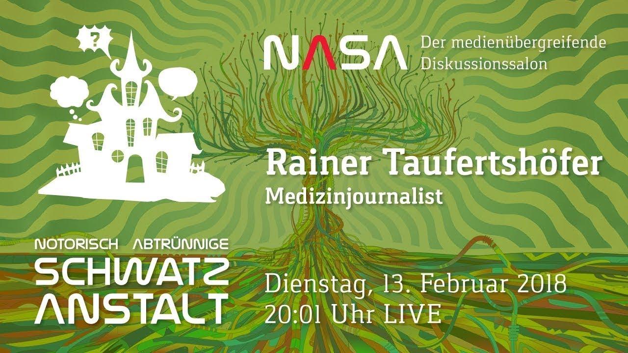 NASA #21 – heute mit Medizinjournalisten Rainer Taufertshöfer